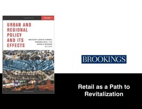 Brookings: Retail Trade as a Path to Neighborhood Revitalization